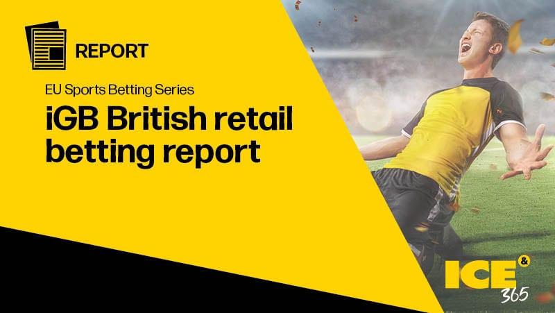 ICE 365 EU SB - British retail betting report