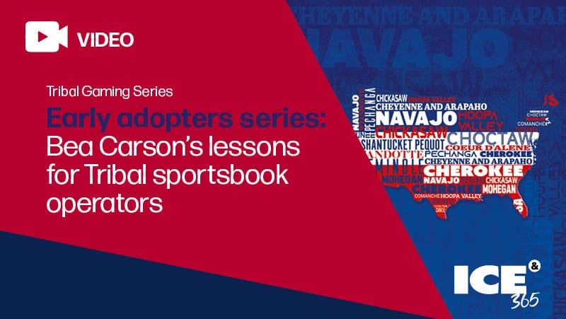 ICE 365 Bea Carson's lessons for tribal sportsbook operators