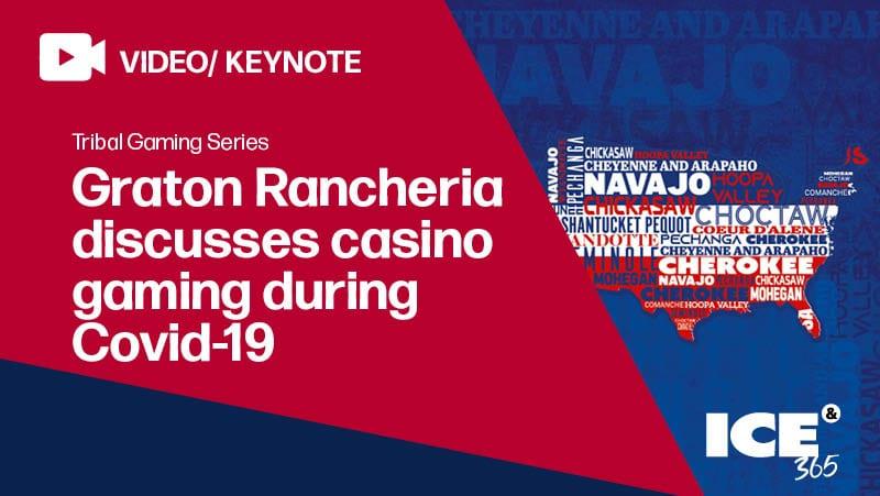 ICE 365 Graton Rancheria on casinos during Covid-19