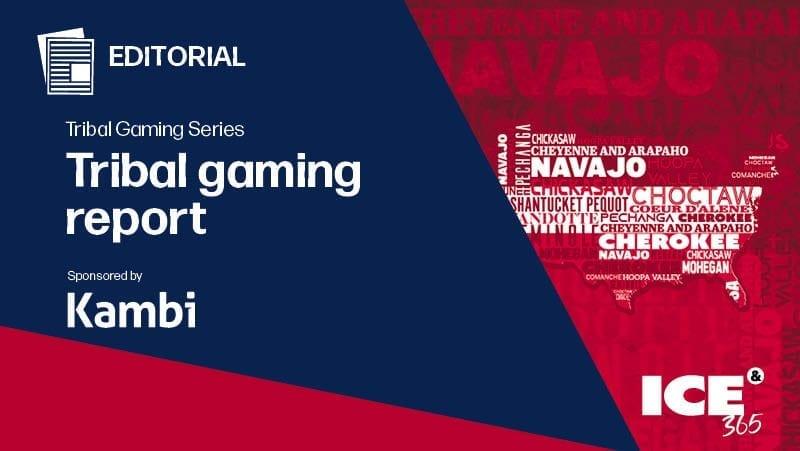 ICE 365 TGS Tribal gaming report