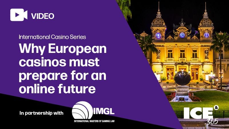 ICE365 - ICS - Why European casinos must prepare for an online future