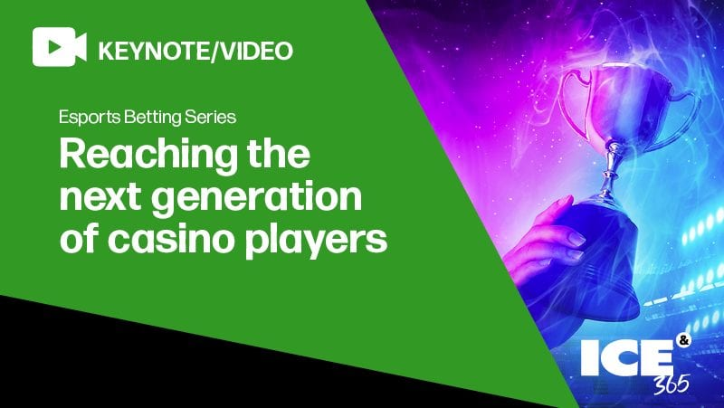 Esports Betting Series - Reaching the next generation of casino players