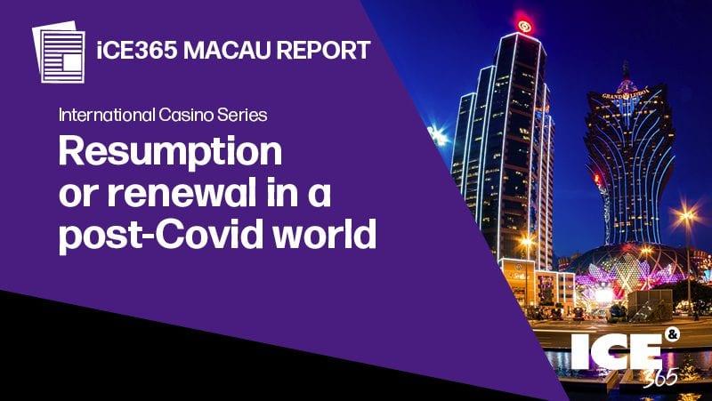 ICS - Macau report - Resumption or renewal in a post-Covid world