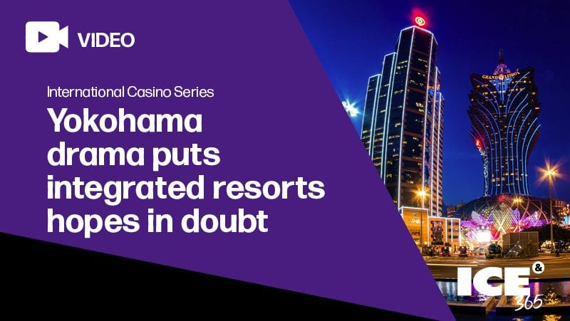 ICS - Yokohama drama puts integrated resorts hopes in doubt