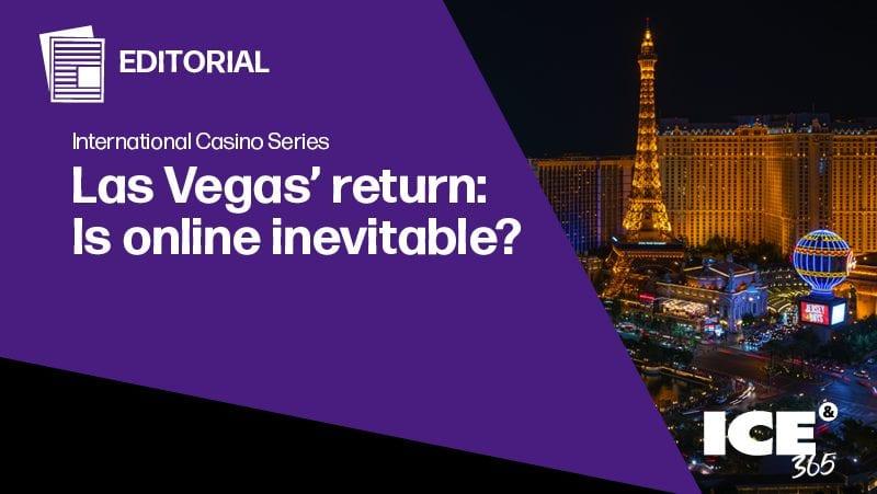 ICS - Las Vegas' return: Is online inevitable?