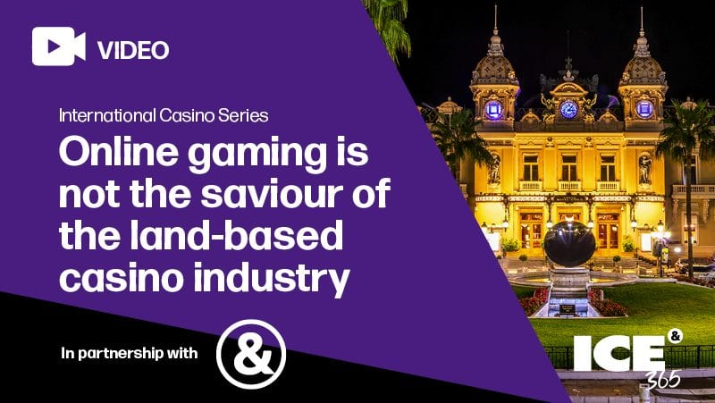 ICS - Ampersand View - iGaming is not the saviour of the land-based casino industry