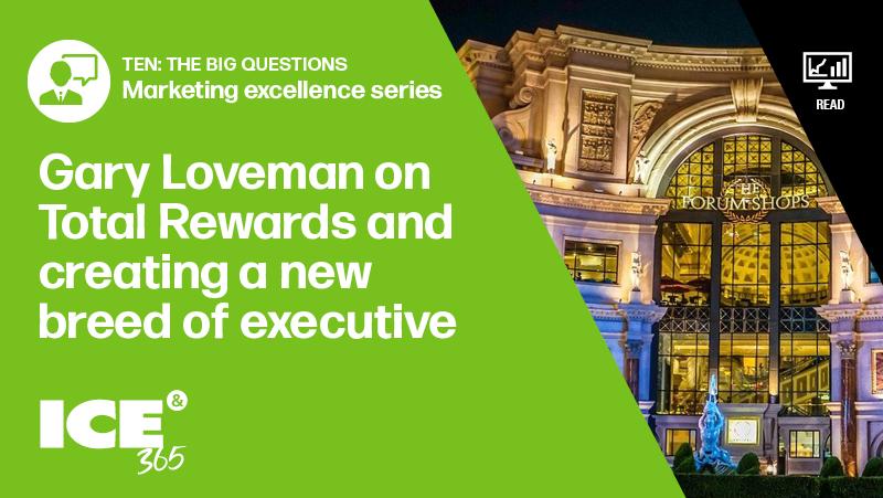 Marketing excellence: Gary Loveman on Total Rewards